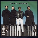 The-Smithereens-Only-A-Memory
