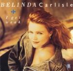 Belinda Carlisle I Get Weak