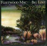 Fleetwood Mac - Big Love