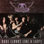 Aerosmith Dude Looks Like A Lady