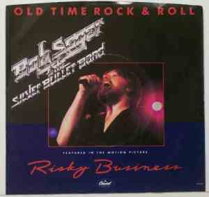 Bob Seger and The Silver Bullet Band Old Time Rock and Roll