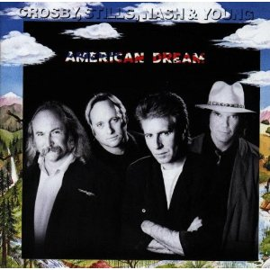 Crosby, Stills, Nash, and Young - American Dream