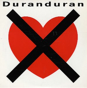 Duran Duran I Don't Want Your Love