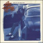 Eddie Money Walk On Water