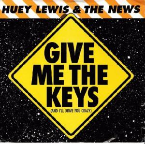 Huey Lewis & The News - Give Me The Keys