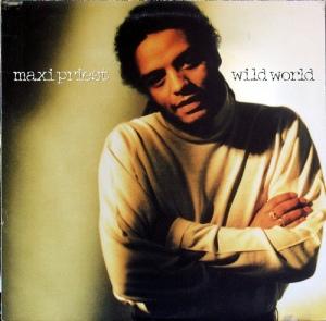 Maxi Priest - Wild World