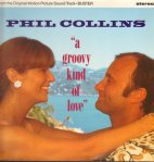 Phil Collins A Groovy Kind of Love