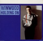 Steve Winwood - Holding On