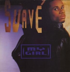 Suave My Girl