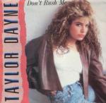 Taylor Dane - Don't Rush Me