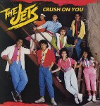 The Jets - Crush On You