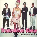 Transvision Vamp Tell That Girl To Shut Up