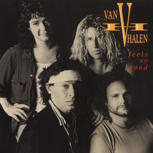Van Halen Feels So Good