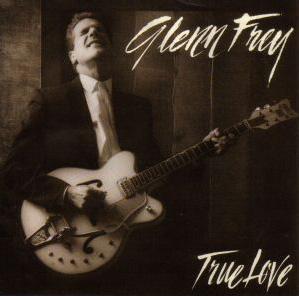 Glenn Frey - True Love