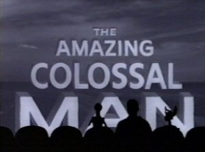 The Amazing Colossal Man -- mst3k