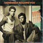 Boys Club - I Remember Holding You