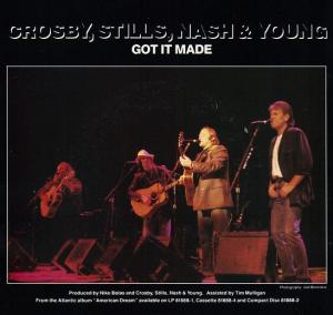 Crosby Stills Nash and Young - Got It Made