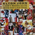 Elton John - I Don't Wanna Go On With You Like That