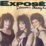 Expose - Seasons Change