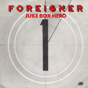 Foreigner - Juke Box Hero