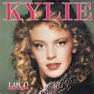 Kylie Minogue - The Locomotion