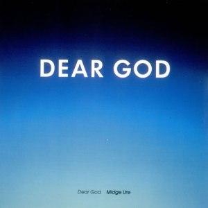 Midge Ure - Dear God
