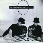 Pet Shop Boys - Left To My Own Devices