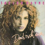 Taylor Dayne - Don't Rush Me