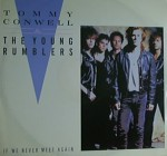 Tommy Conwell and The Young Rumblers - If We Never Meet Again