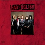 Bad English - Best Of What I Got