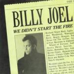 Billy Joel - We DIdn't Star The Fire