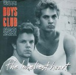 Boys Club - The Loneliest Heart
