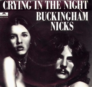 Buckingham Nicks - Crying In The Night