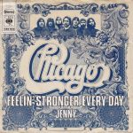 Chicago - Feelin' Stronger Every Day