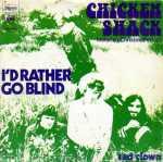 Chicken Shack - I'd Rather Go Blind