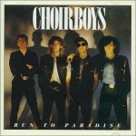 Choirboys - Run To Paradise