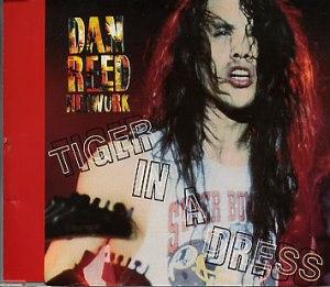 Dan Reed Network - Tiger In A Dress