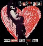 Dead Or Alive - Come Home With Me Baby
