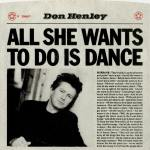 Don Henley - All She Wants To Do Is Dance