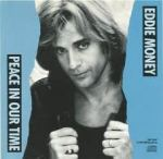 Eddie Money - Peace In Our Time
