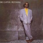 Eric Clapton - Pretending
