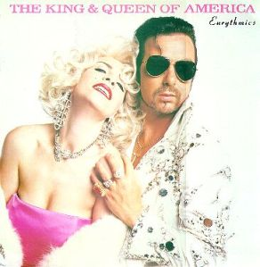 Eurythmics - The King & Queen Of America