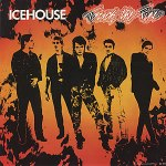 Icehouse - Touch The Fire