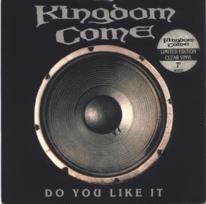Kingdom Come - Do You Like It