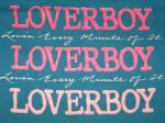 Loverboy - Lovin' Every Minute Of It