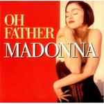 Madonna - Oh Father
