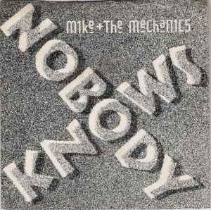 Mike and the Mechanics - Nobody Knows