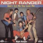 Night Ranger - Don't Tell Me You Love