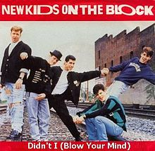 NKOTB - Didn't I (Blow Your Mind)