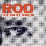 Rod Stewart - Infatuation